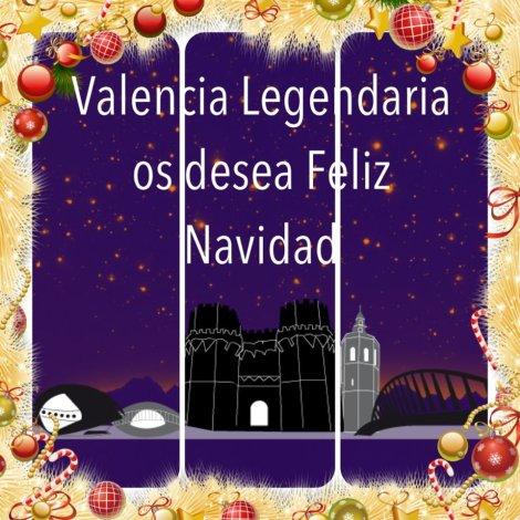 Valencia Legendaria Feliz Navidad