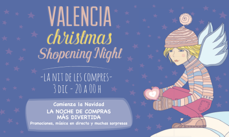 Valencia Christmas Shopening Night Diciembre 2015